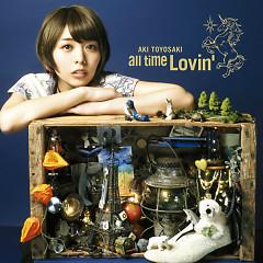 all time Lovin' - Aki Toyosaki