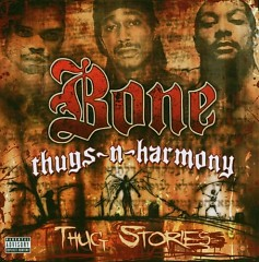 Thug Stories - Bone Thugs-n-Harmony