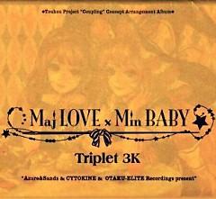 MajLOVE x MinBABY