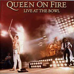 Queen On Fire - Live At The Bowl (CD1)