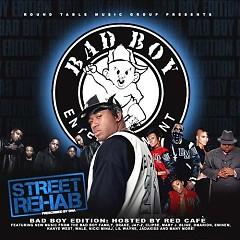 Street Rehab: Bad Boy Edition (CD1)