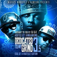 Dedicated To My Grind 3.5 (CD2)
