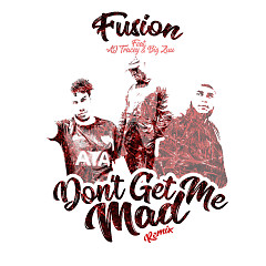 Don't Get Me Mad (Remix) (Single)
