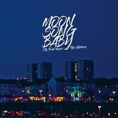 Moon Song Baby (City Funk Remix) - The Mirraz