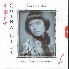 The Classical Album 2 - China Girl - Vanessa Mae