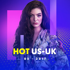 Nhạc Hot US-UK Tháng 03/2017 - Various Artists
