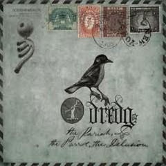 The Pariah, The Parrot, The Delusion (CD2) - Dredg