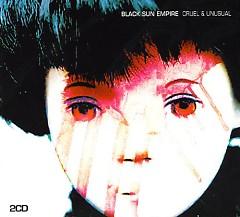 Cruel & Unusual  (Mixed) (CD1) - Black Sun Empire