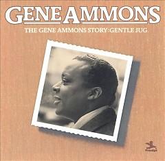 The Gene Ammons Story - Gentle Jug