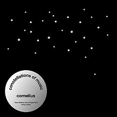 Constellations Of Music - Cornelius