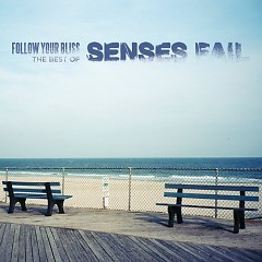 Follow Your Bliss-The Best Of Senses Fail (CD1) - Senses Fail