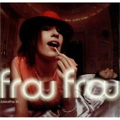 Breathe In - Aphrodite Mixes - Frou Frou