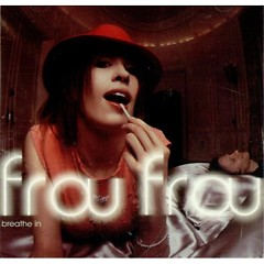 Breathe In (Single) - Frou Frou