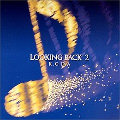Looking Back 2