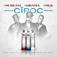Official Ciroc Mixtape  (CD1)