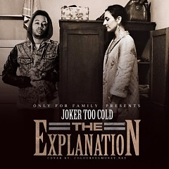 The Explanation - Tha Joker
