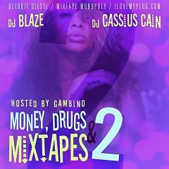 Money, Drugs, & Mixtapes 2 (CD2)