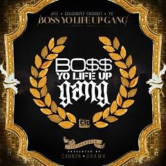 Boss Yo Life Up Gang Vol. 1 (CD1) - Young Jeezy,YG,DBCO