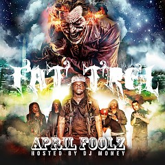 April Foolz (CD2) - Fat Trel