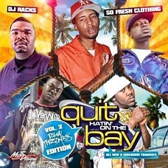 Quit Hatin On The Bay 2 (CD1)