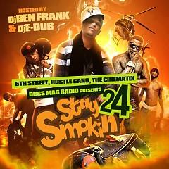 Stay Smokin 24 (CD1)