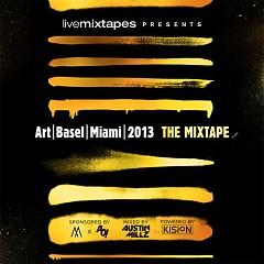 Art Basel Miami 2013: The Mixtape (CD1)