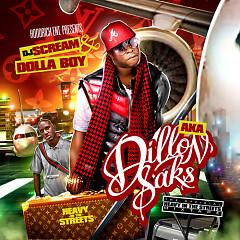 Dillon Saks (CD1) - Dolla Boy
