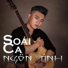 Soái Ca Ngôn Tình (Single) - J.T Hữu Toàn