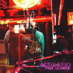 Act Ghetto (Single)