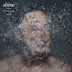 Rice & Shine (CD2-Shine) - Trần Dịch Tấn