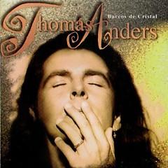 Barcos De Cristal - Thomas Anders