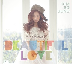 Beautiful Love - Kim So Jung