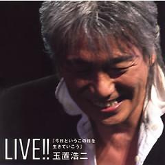 Live!! 今日というこの日を生きていこう (Kyou to Iu Kono Hi wo Ikiteikou) (CD2)