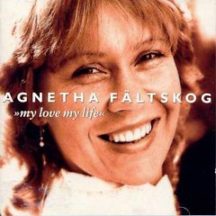 My Love My Life (CD1) - Agnetha Fältskog