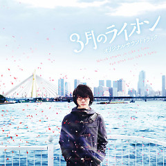 Sangatsu no Lion (March Comes in like a Lion) (Movie) Original Soundtrack