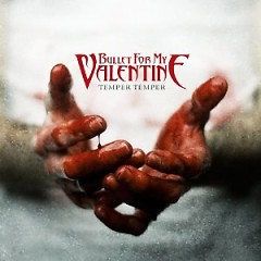 Temper Temper (Deluxe Version) - Bullet for My Valentine