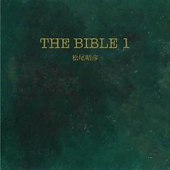 THE BIBLE 1 - Akihiko Matsuo