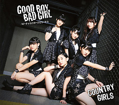 Good Boy Bad Girl / Peanuts Butter Jelly Love - Country Girls