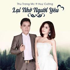 Lại Nhớ Người Yêu (Single) - Thu Trang MC