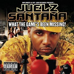 What The Game's Been Missing  (CD2) - Juelz Santana