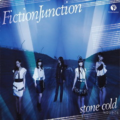 Stone Cold - FictionJunction