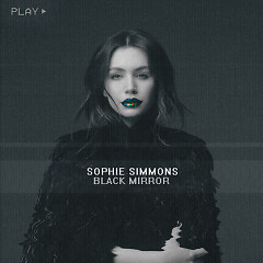 Black Mirror (Single) - Sophie Simmons