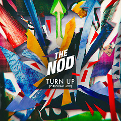 Turn Up (Original Mix) (Single) - The Nod
