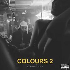 COLOURS 2 (EP) - PARTYNEXTDOOR