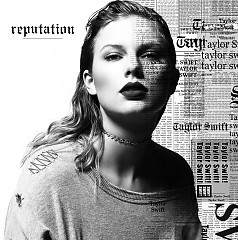 Bài hát reputation - Taylor Swift