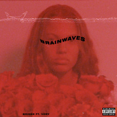 Brainwaves (Single) - BRIDGE