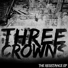 The Resistance EP - Three Crowns