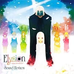 Elysion ~楽園幻想物語組曲~ (Elysion ~Rakuen Gensou Monogatari Kumikyoku~)