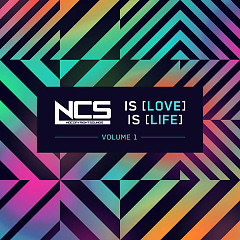 NCS Is Love, NCS Is Life, Vol. 1 - Various Artists