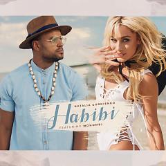 Habibi (Single) - Natalia Gordienko, Mohombi